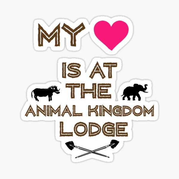 My Heart is at the Animal Kingdom Lodge Sticker