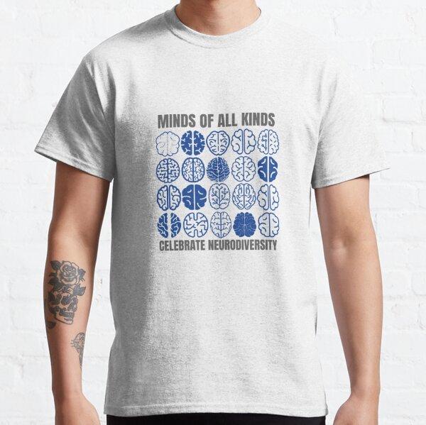Celebrate Neurodiversity Classic T-Shirt