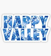 Happy Valley Sticker