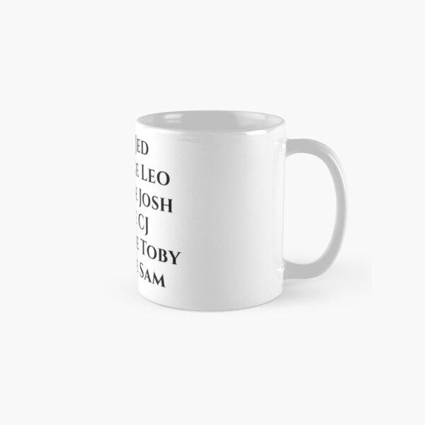 """Lead Like Jed """"West Wing""""  Classic Mug"""