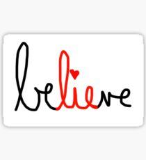 Der beste Teil des Glaubens ist die Lüge Sticker