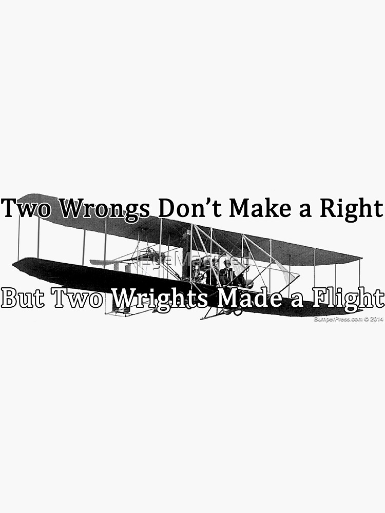Wrights and Wrongs by EyeMagined