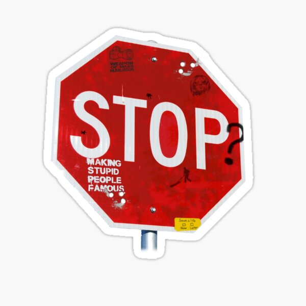 Stop? Sticker