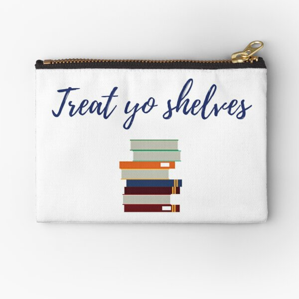 Treat Yo Shelves Zipper Pouch