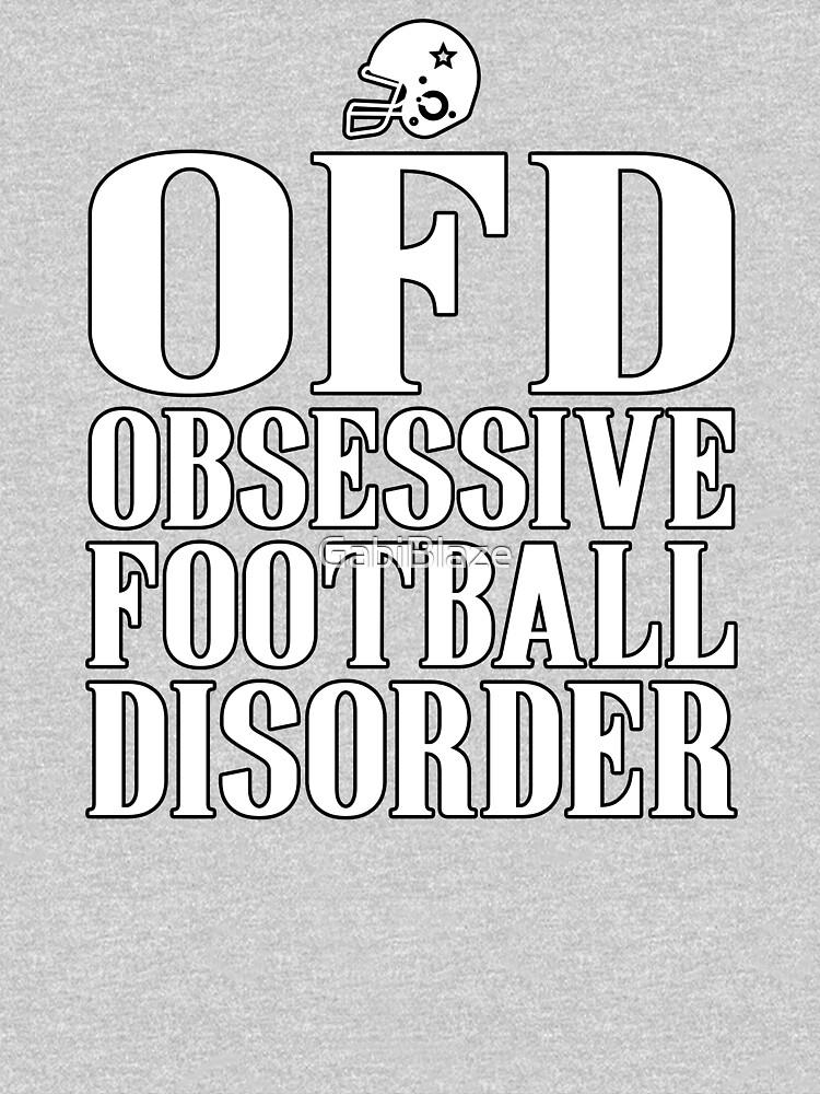 d9fe0f4fa1 Obsessive Football Disorder Funny T shirt Present for Men by GabiBlaze