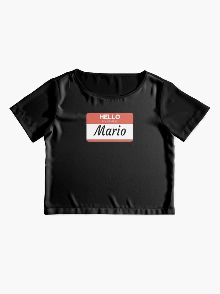 Vista alternativa de Blusa Mario Name Label  Hello My Name Is Mario Gift For Mario or for a female you know called Mario