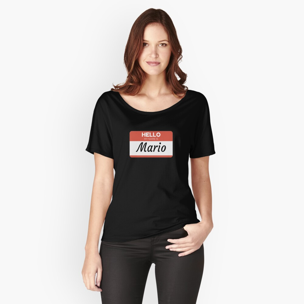 Mario Name Label  Hello My Name Is Mario Gift For Mario or for a female you know called Mario Camiseta ancha