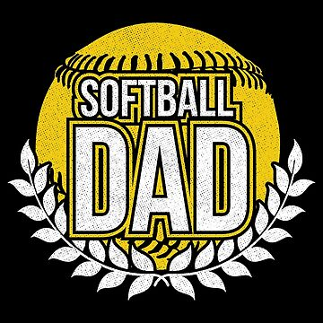 Softball Dad Fathers Day Apparel by CustUmmMerch