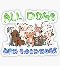 Alle Hunde sind gute Hunde Sticker