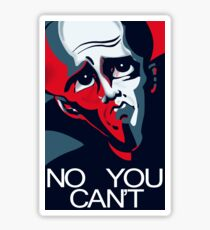 Megamind No You Can't Sticker