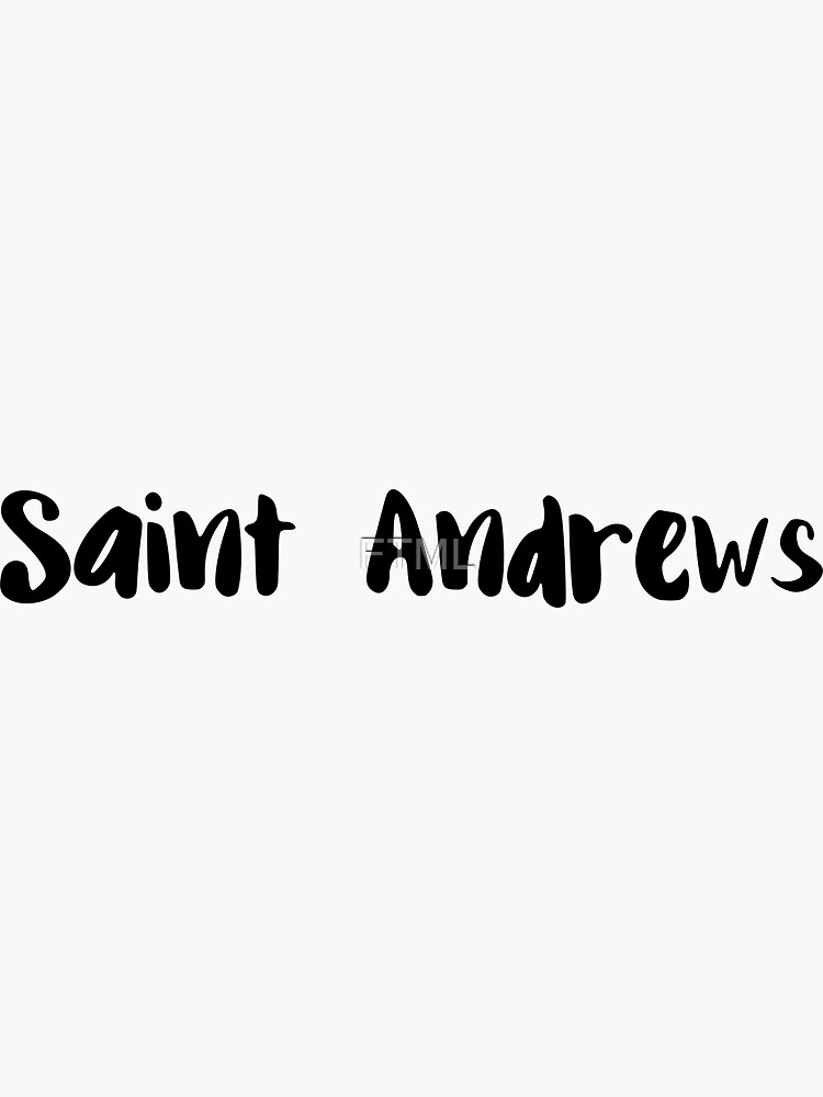 Saint Andrews by FTML