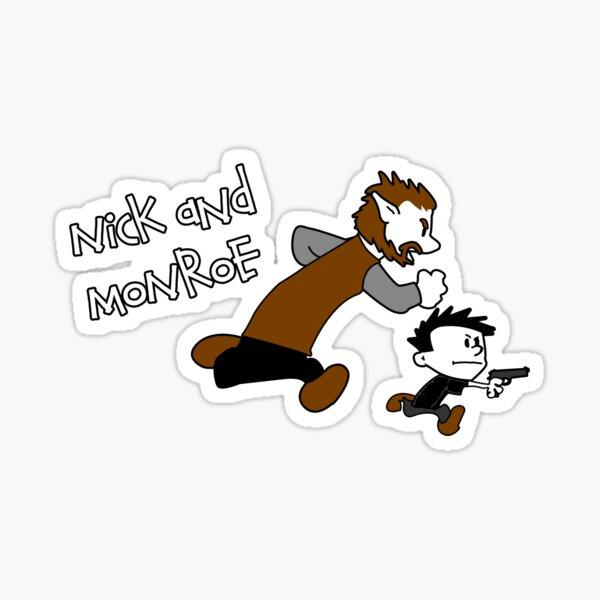 Nick And Monroe Sticker