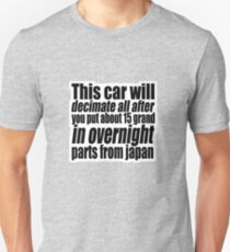 This car will decimate all.... 2 T-Shirt