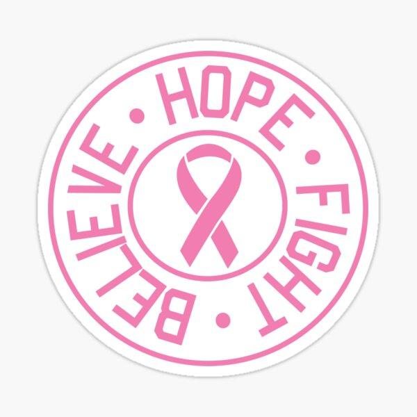 Hope Believe Fight Sticker
