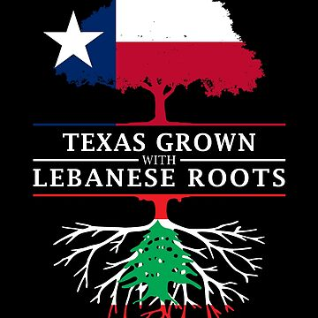 Texan Grown with Lebanese Roots by ockshirts
