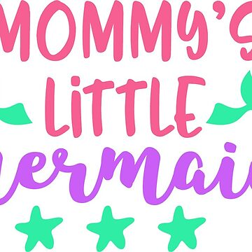 Mommys Little Mermaid by DeMaggus