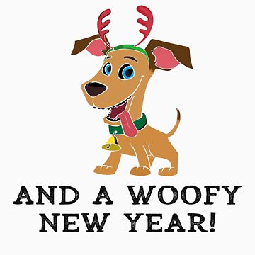 Merry Dogmas And A Woofy New Year Cute Dog Owner Christmas Xmas Design Gift by kalamiotis13