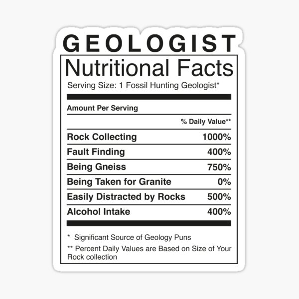 Geologist Nutritional Information   Funny Geology Humour Sticker