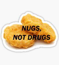 NUGS, NICHT DROGEN Sticker
