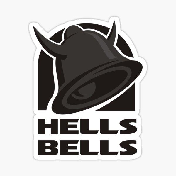 Hells Bells Sticker