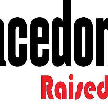 Macedonia Raised Me Macedonian by ProjectX23