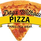 7 Days Without Pizza by Cameron Kinchen