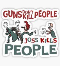 Joss Kills Sticker