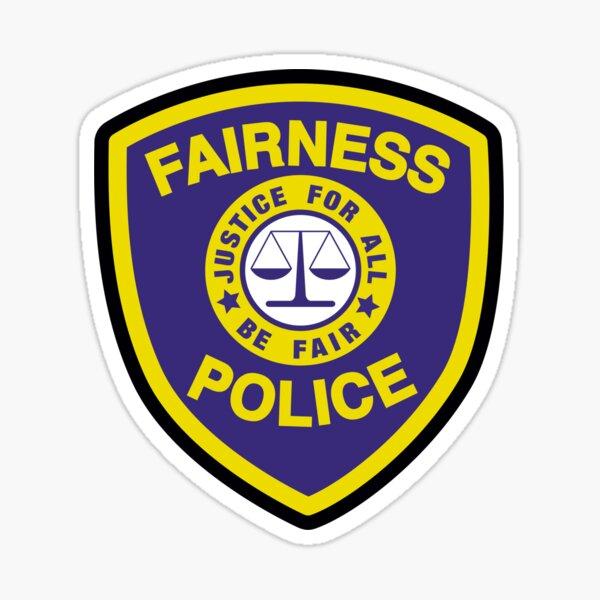 Fairness Police Sticker