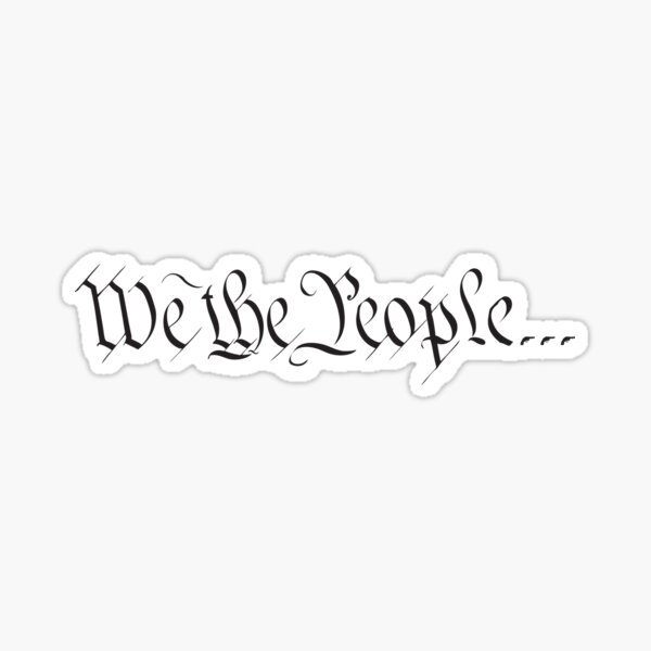 We the people... Sticker