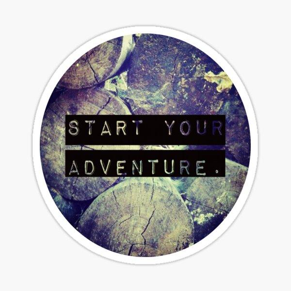 Start Your Adventure Sticker