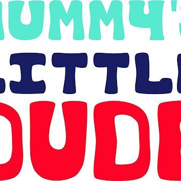 Mummy's Little Dude by DeMaggus
