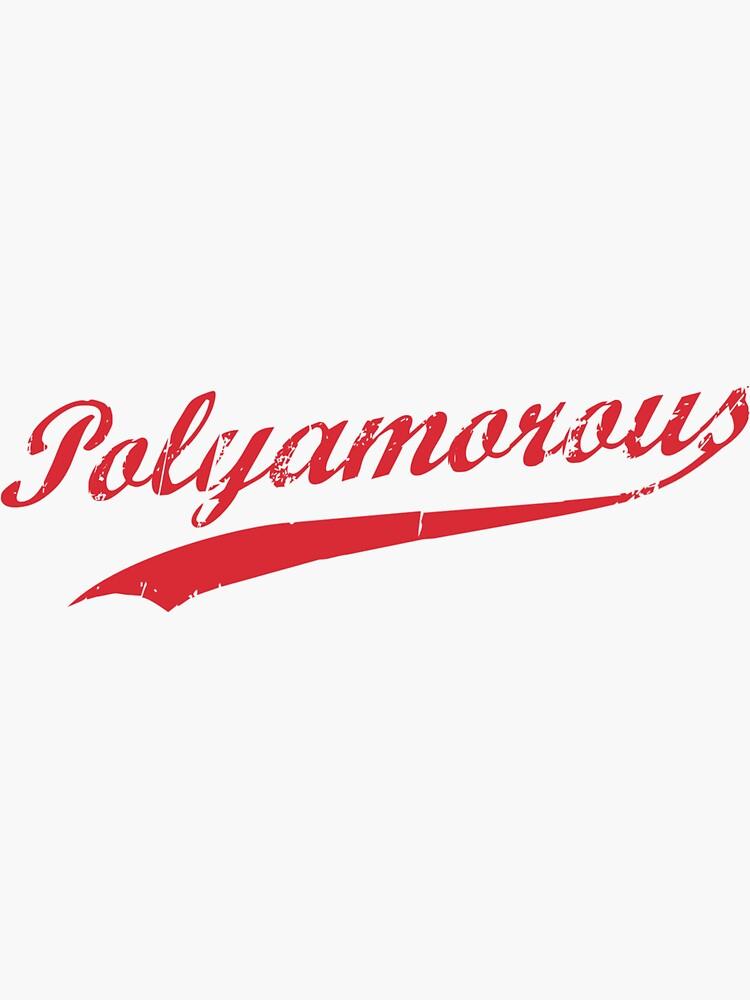 Team Polyamory Polyamorous and Proud by TheShirtYurt