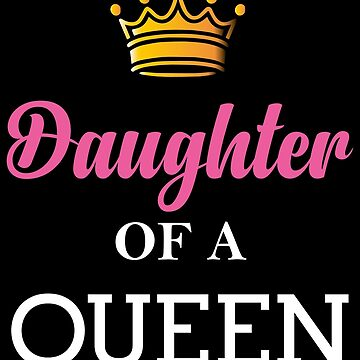 Daughter Of A Queen by collection-life