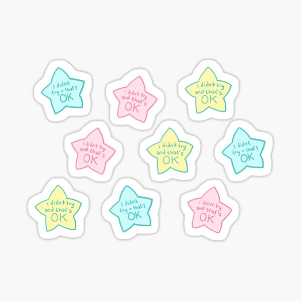 "Spoonie Achievement:  ""i didn't try and that's ok"" stars Sticker"
