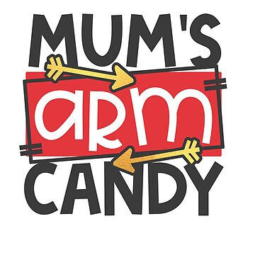 mums arm candy by DeMaggus