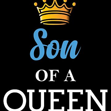 Son Of A Queen  by collection-life