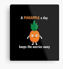 Pineapple Shirt A Pineapple A Day Keeps Worries Away Gift Tee Metallbild