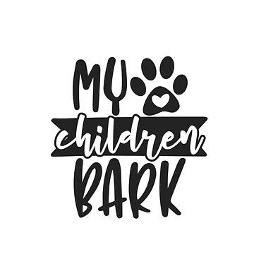 my children bark by DeMaggus
