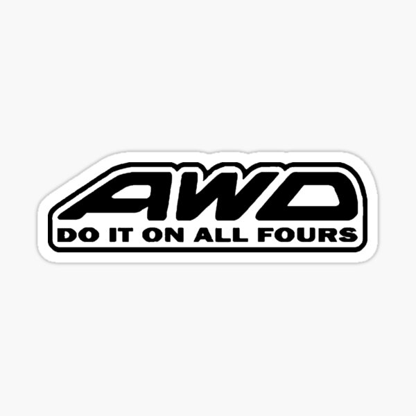 AWD Do It On All Fours (White) Sticker