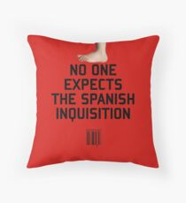 No One Expects the Spanish Inquisition Throw Pillow