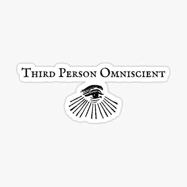 Third person omniscient Sticker