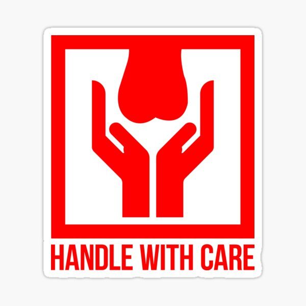 Handle With Care - Fragile Sticker