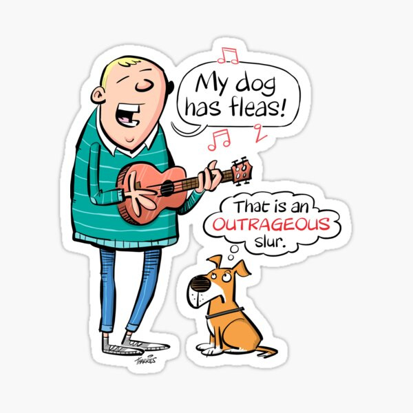 My dog has fleas - Ukulele cartoon Sticker