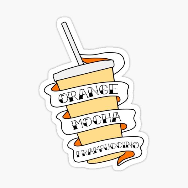 Orange Mocha Frappuccino!  Sticker