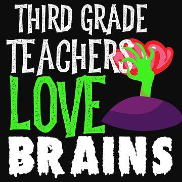 3rd Grade Teachers Love Brains Funny Halloween Teacher Tshirt Funny Holiday Scary Teacher Tee School by normaltshirts