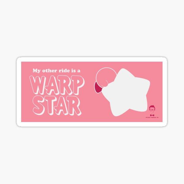 My Other Ride is a Warp Star Sticker