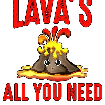 Lava's (Love) All You Need by BiagioDeFranco