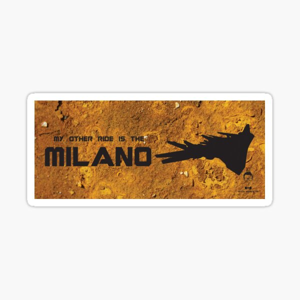 My Other Ride is the Milano Sticker