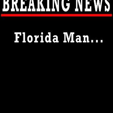 Florida Man Challenge Meme by FabloFreshcoBar