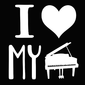 I Love My Piano - Marching Band T Shirt by greatshirts